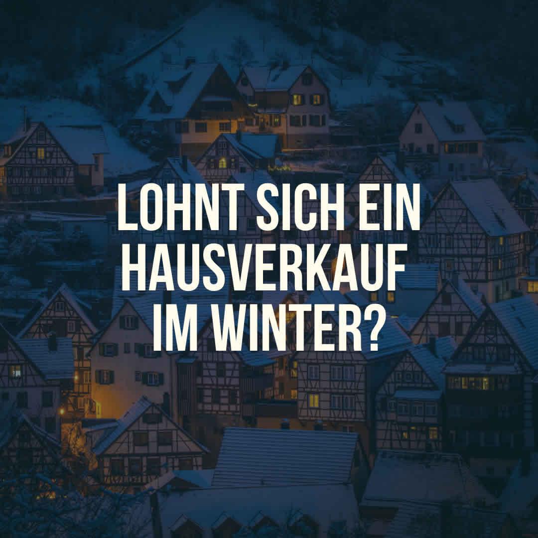 Lohnt sich ein Hausverkauf im Winter?